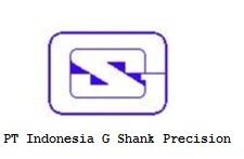 Lowongan Kerja PT Indonesia G Shank Precision