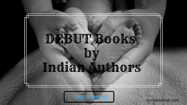 Debut Novel of Famous Indian Authors | Books to Read