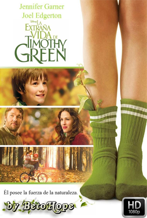 La Extraña Vida De Timothy Green [1080p] [Latino-Ingles] [MEGA]