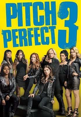 Review Filem : Pitch Perfect 3 (2017)