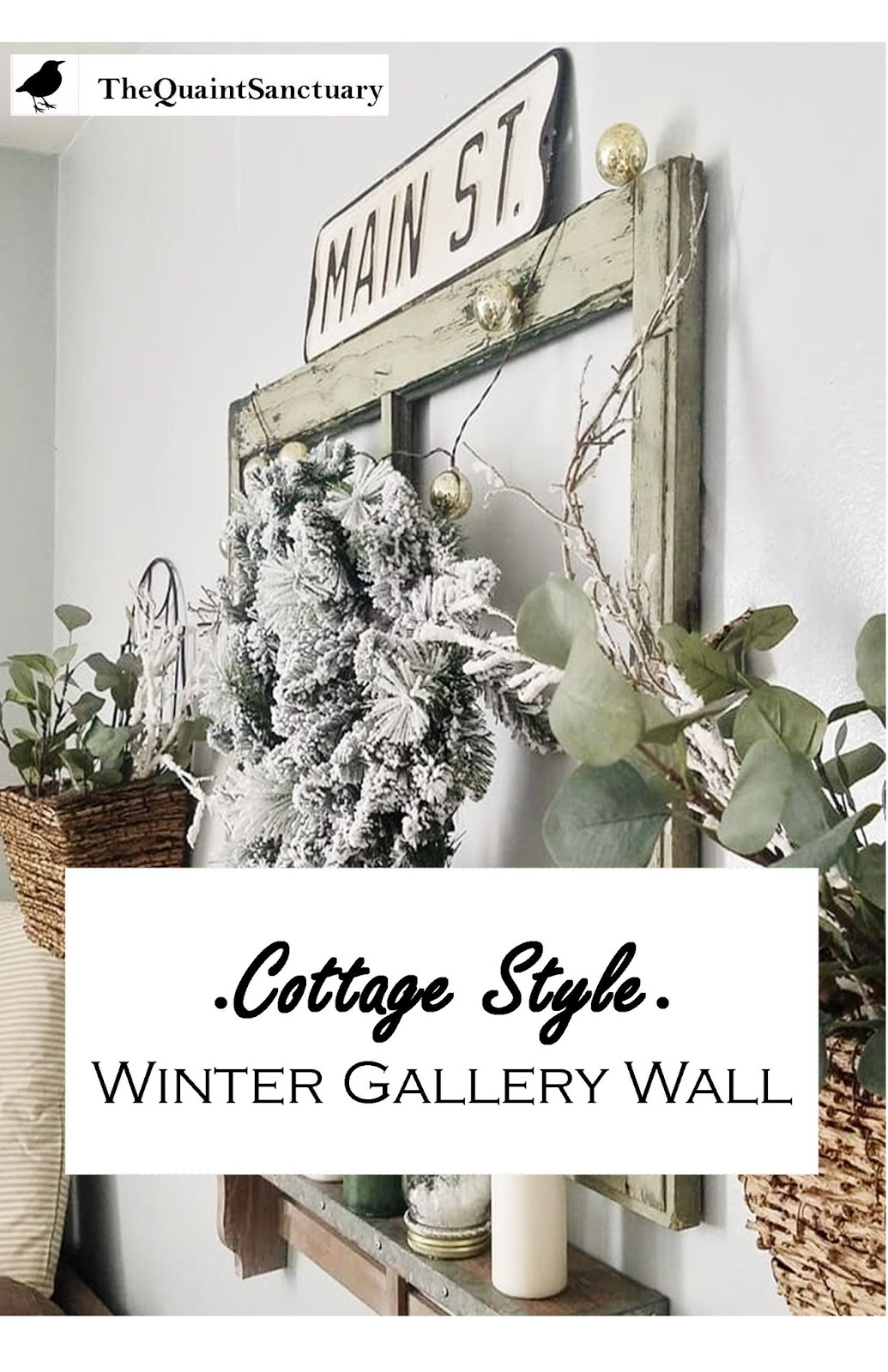 The Quaint Sanctuary: { Cottage Style Winter Gallery Wall Idea }