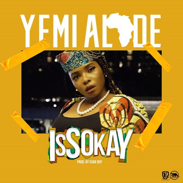 [Download MP3 + MP4] Yemi Alade - Issokay