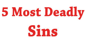 The 5 Deadly Sins That Bring Curses