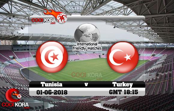مشاهدة مباراة تونس وتركيا اليوم 1-6-2018 مباراة ودية