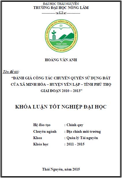 Đánh giá công tác chuyển quyền sử dụng đất của xã Minh Hòa huyện Yên Lập tỉnh Phú Thọ giai đoạn 2010 – 2013