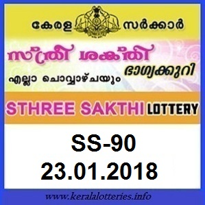 STHREE SAKTHI (SS-90) LOTTERY  RESULT ON JANUARY 23, 2018