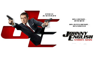 Johny English Strikes Again, English Movie, Johny English Third Movie, English Movie 2018, Kisah Spy, Komedi, Lawak, Rowan Atkinson Movie, Filem dan Drama Bulan Februari Hingga Mac 2018, Review By Miss Banu, Blog Miss Banu Story, Ulasan, My Opinion, Cast, Pelakon Filem Johny English Strikes Again, Rowan Atkinson, Olga Kurylenko, Ben Miller, Adam James, Emma Thompson. Jake Lacy, Poster Filem Johny English Strikes Again (2018),
