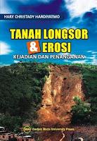 Tanah Longsor & Erosi: Kejadian Dan Penanganan