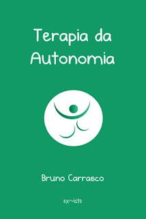 Terapia da Autonomia - Bruno Carrasco