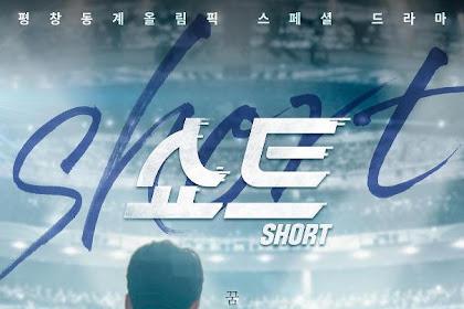 Sinopsis Short / Syoteu / 쇼트 (2018) - Serial TV Korea