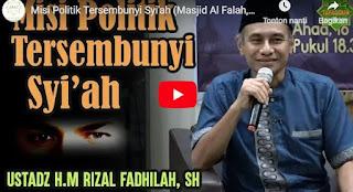 Misi Politik Tersembunyi Syi'ah | Video Ceramah oleh H.M. Rizal Fadhilah, SH