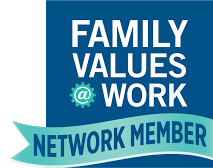 We're proud to be part of the Family Values @ Work Network!
