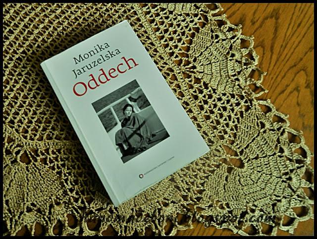 """""""Oddech"""" – Monika Jaruzelska"""