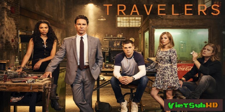 Phim Kẻ Du Hành (phần 1) Hoàn Tất (12/12) VietSub HD | Travelers (season 1) 2016