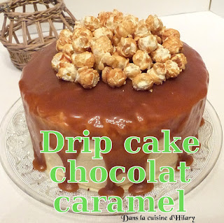 http://danslacuisinedhilary.blogspot.fr/2016/08/drip-cake-chocolat-caramel.html