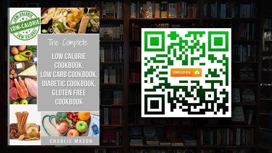 Diabetic Recipe Books Low Calorie Recipes Low Carb Recipes