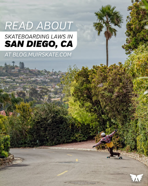 Read About Skateboarding and Longboarding Laws and Regulations in San Diego, California.