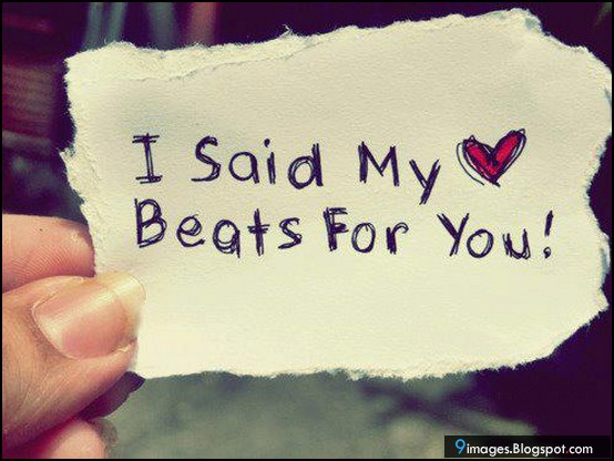 My Heart Beats For You Quotes You Make My Heart Beat Fast Quotes