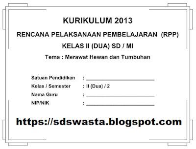 Download Rpp Kurikulum 2013 SD/MI Kelas 4 dan 2 (Revisi Terbaru)
