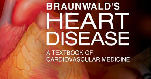 Braunwald's Heart Disease PDF (10th Edition) Free Download