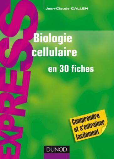 [صورة مرفقة: Biologie%2Bcellulaire%2Ben%2B30%2Bfiches.jpg]