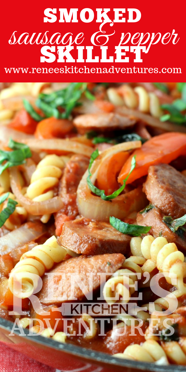 Smoked Sausage and Pepper Pasta Skillet by Renee's Kitchen Adventures pin for Pinterest