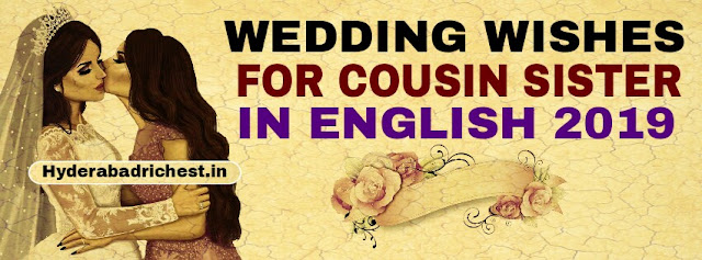 Wedding wishes for cousin sister in English 2018-2019