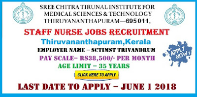 SCTIMST Trivandrum Staff Nurse Recruitment 2018