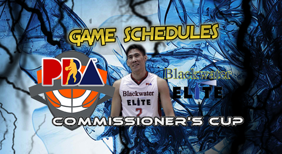 List of Blackwater Elite Game Schedules 2017 PBA Commissioner's Cup