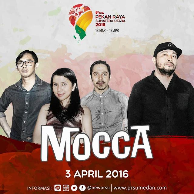 Penampilan Mocca - 3 April 2016 di Pekan Raya Sumatera Utara