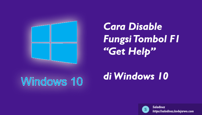 Cara Disable Fungsi Tombol F1 Get Help di Windows 10