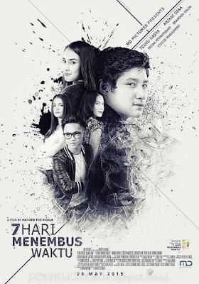 Sinopsis film 7 Hari Menembus Waktu (2015)