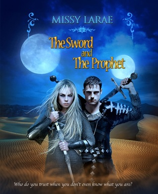 Fangs For The Fantasy: Review: The Sword and the Prophet by