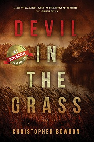 Devil in the Grass (A Jackson Walker Thriller Book 1) by Christopher Bowron