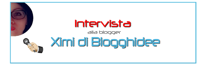 blog blogging Blogghidee ximi intervista