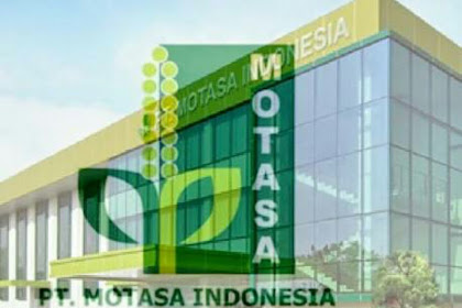 Lowongan Kerja Management Trainee Distribusi Batch 3 PT Motasa Indonesia