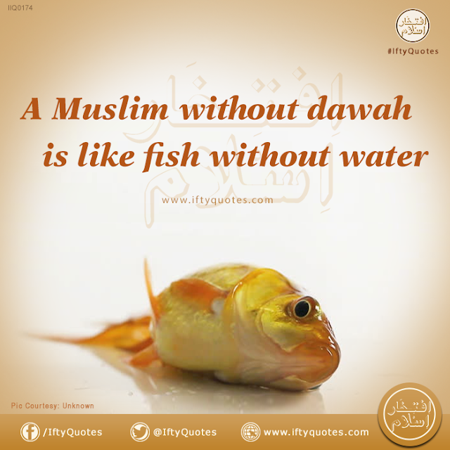 Ifty Quotes : A Muslim without Dawah is like a fish without water | Iftikhar Islam