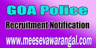 GOA Police Recruitment Notification 2016 goapolice.gov.in