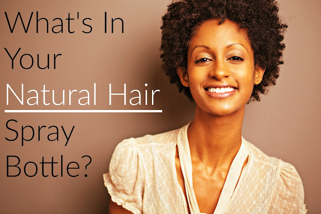 What's In Your Natural Hair Spray Bottle?