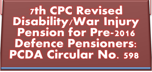 7th-cpc-revision-of-disability-war-pension-pcda-circular-598