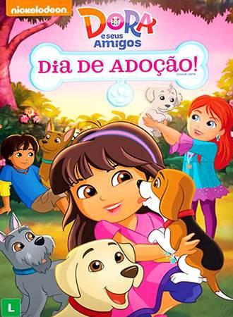 Dora e Seus Amigos Dia de Adoção