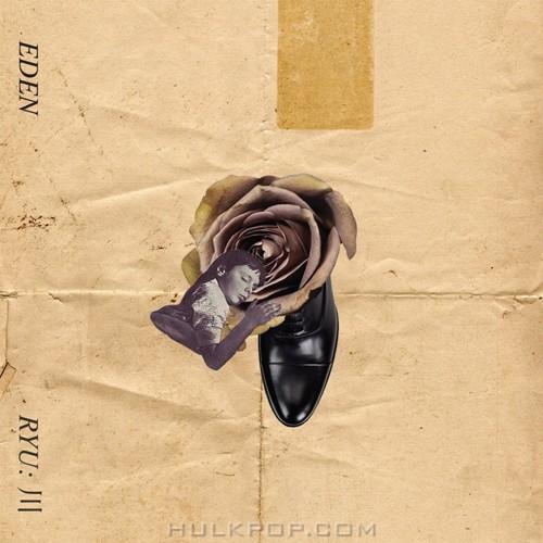 EDEN – RYU : 川 – EP