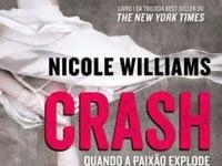 Resenha Crash - Quando a Paixão Explode - Crash # 1 - Nicole Williams