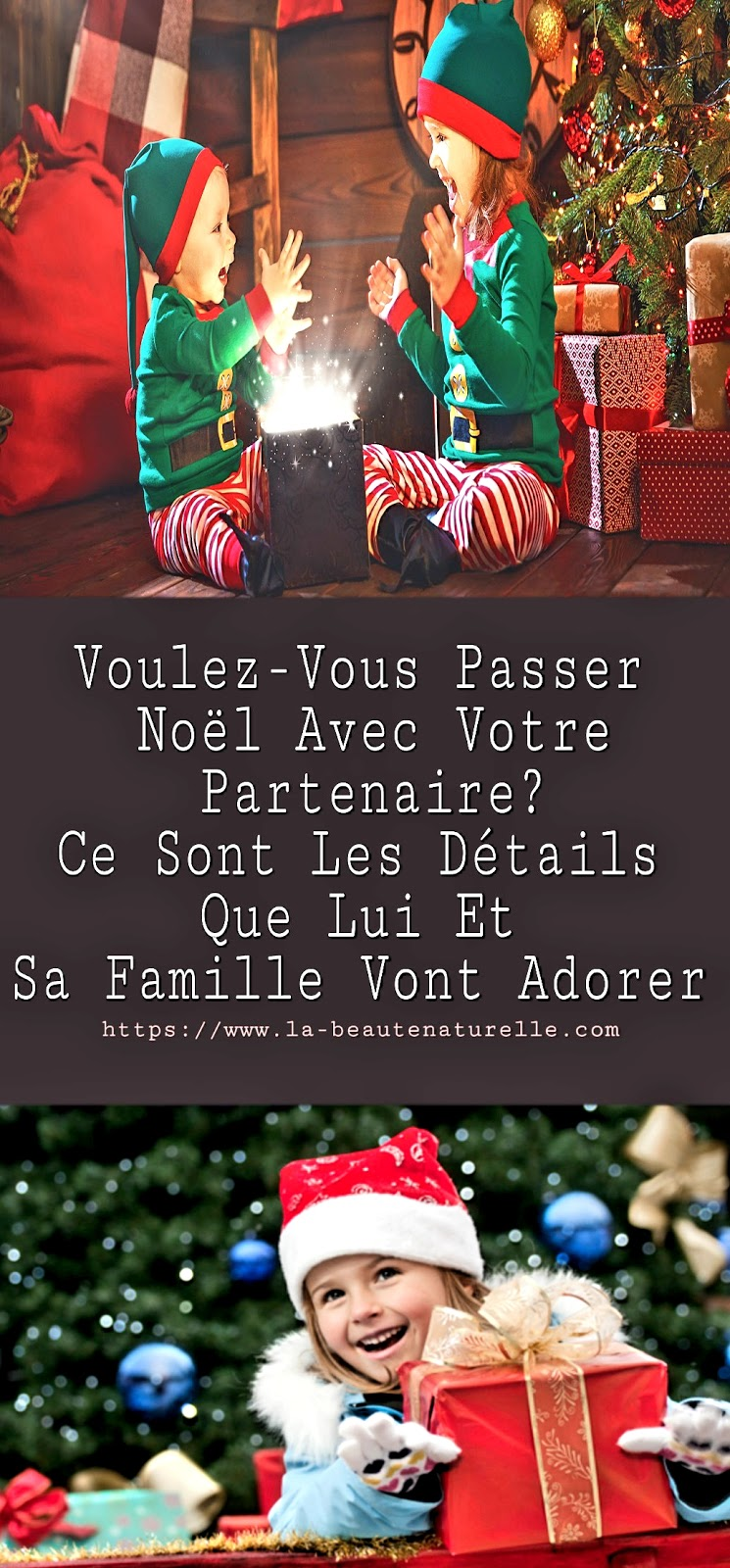 Voulez-Vous Passer Noël Avec Votre Partenaire? Ce Sont Les Détails Que Lui Et Sa Famille Vont Adorer