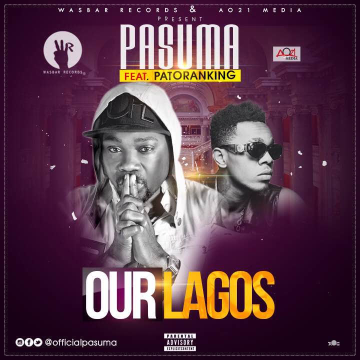 Pasuma ft Patoranking - Our Lagos