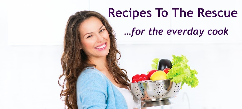 Recipes To The Rescue -  for the everyday cook