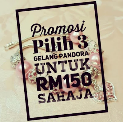 Pilih mana-mana 3 Gelang pandora untuk RM150 sahaja.Pos - RM8 utk Semenanjung / RM 10 util Sabah SarawakWhatsapp - 0183652955