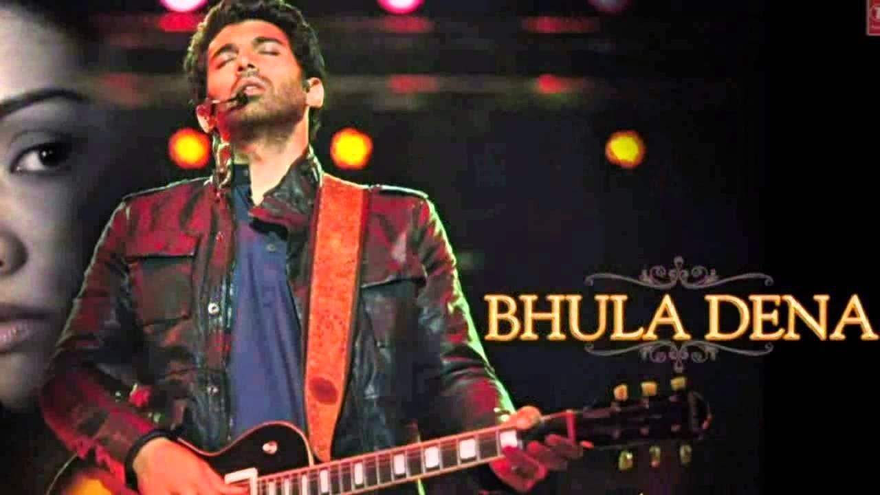 Bhula Dena , Bhula Dena Aashiqui 2 Songs