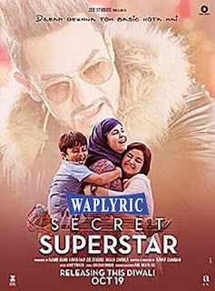 Secret Superstar Movie Cast and Songs