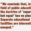 Brown vs. Board of Education : Reflection
